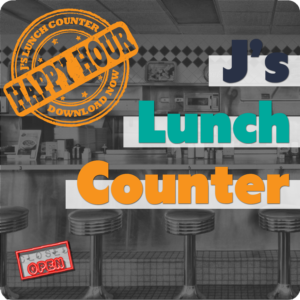 J's Lunch Counter – Episode 39 Happy Hour (March 31, 2017)