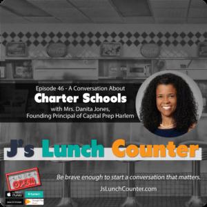 Episode 46 – A Conversation About Charter Schools